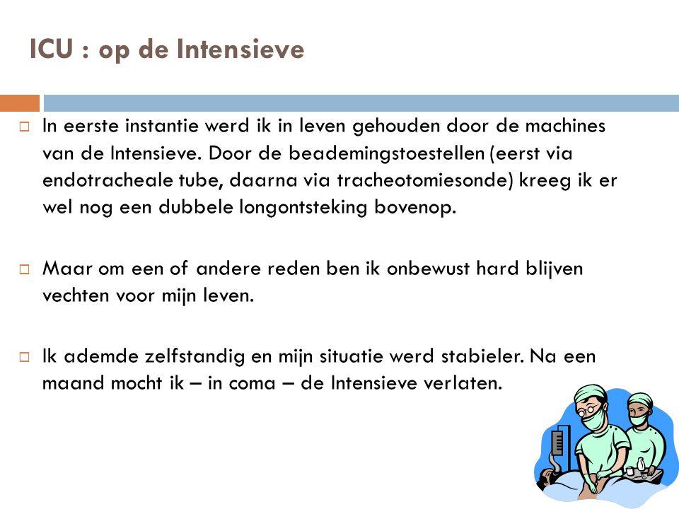 ICU : op de Intensieve
