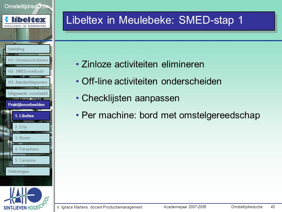Libeltex in Meulebeke: SMED-stap 1