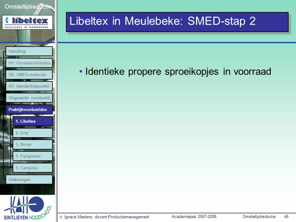Libeltex in Meulebeke: SMED-stap 2