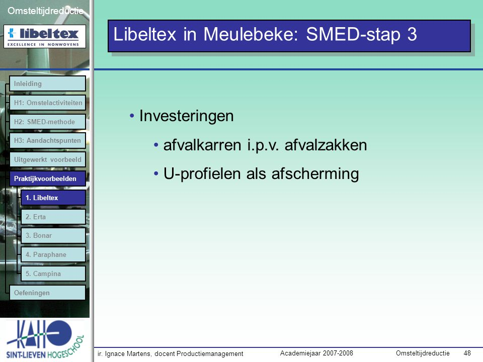 Libeltex in Meulebeke: SMED-stap 3