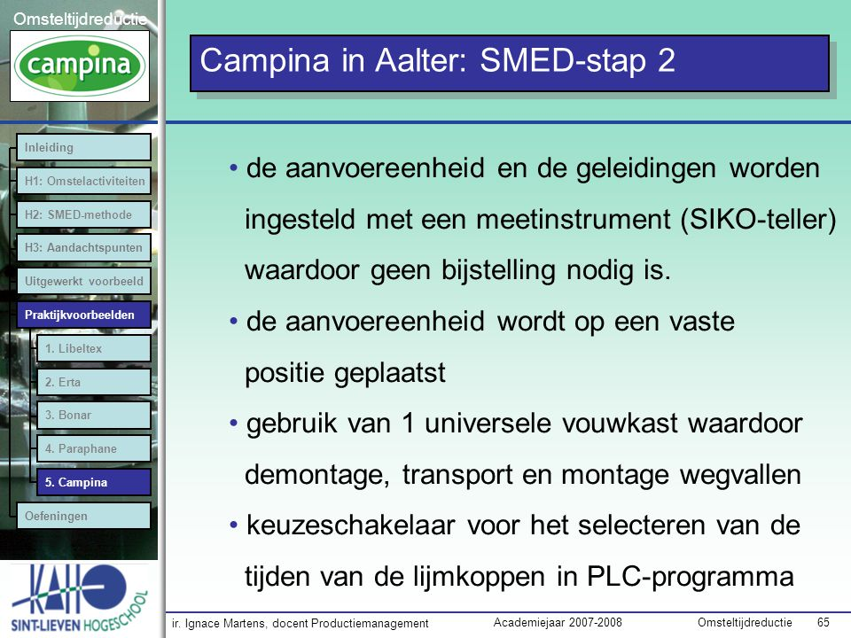 Campina in Aalter: SMED-stap 2