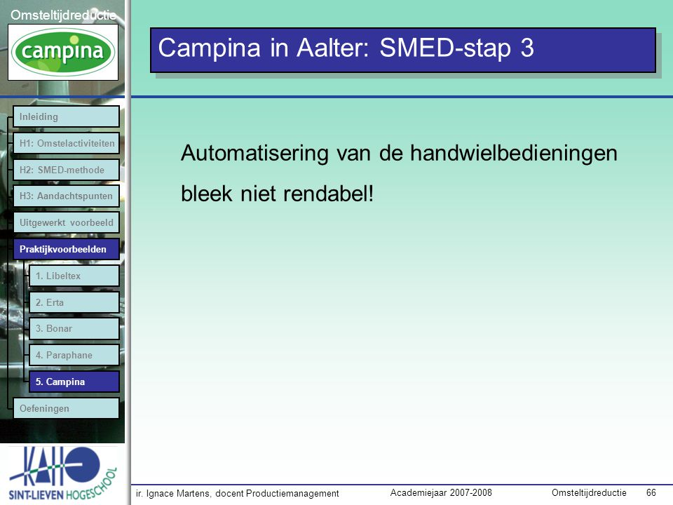 Campina in Aalter: SMED-stap 3