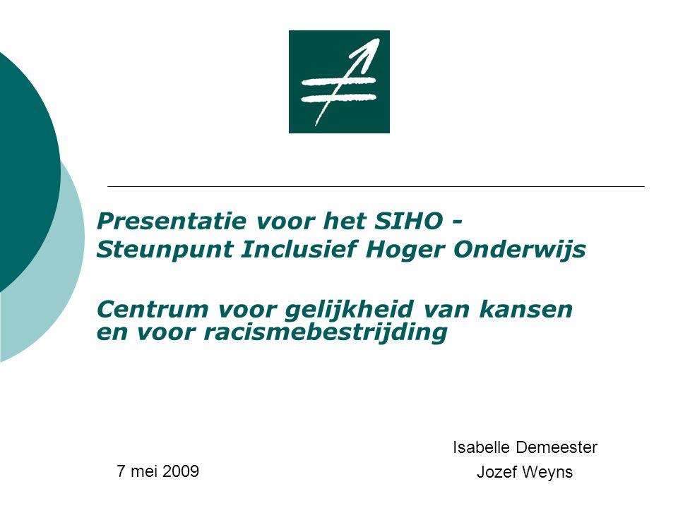 Presentatie voor het SIHO - Steunpunt Inclusief Hoger Onderwijs