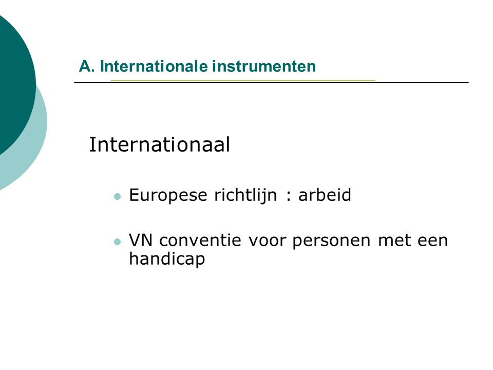 A. Internationale instrumenten