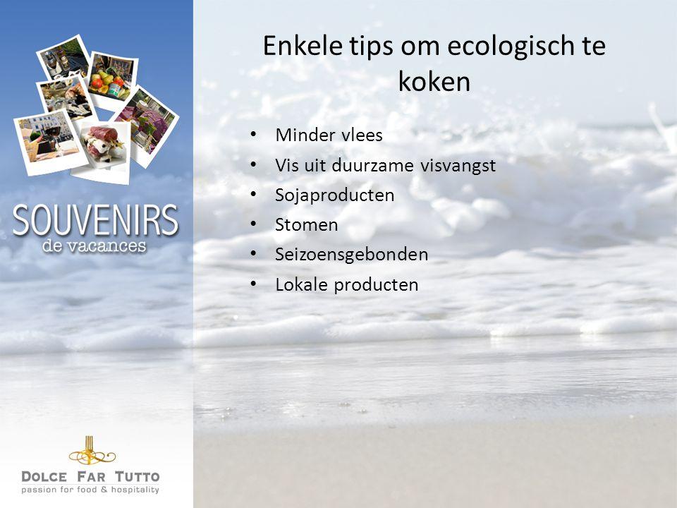 Enkele tips om ecologisch te koken