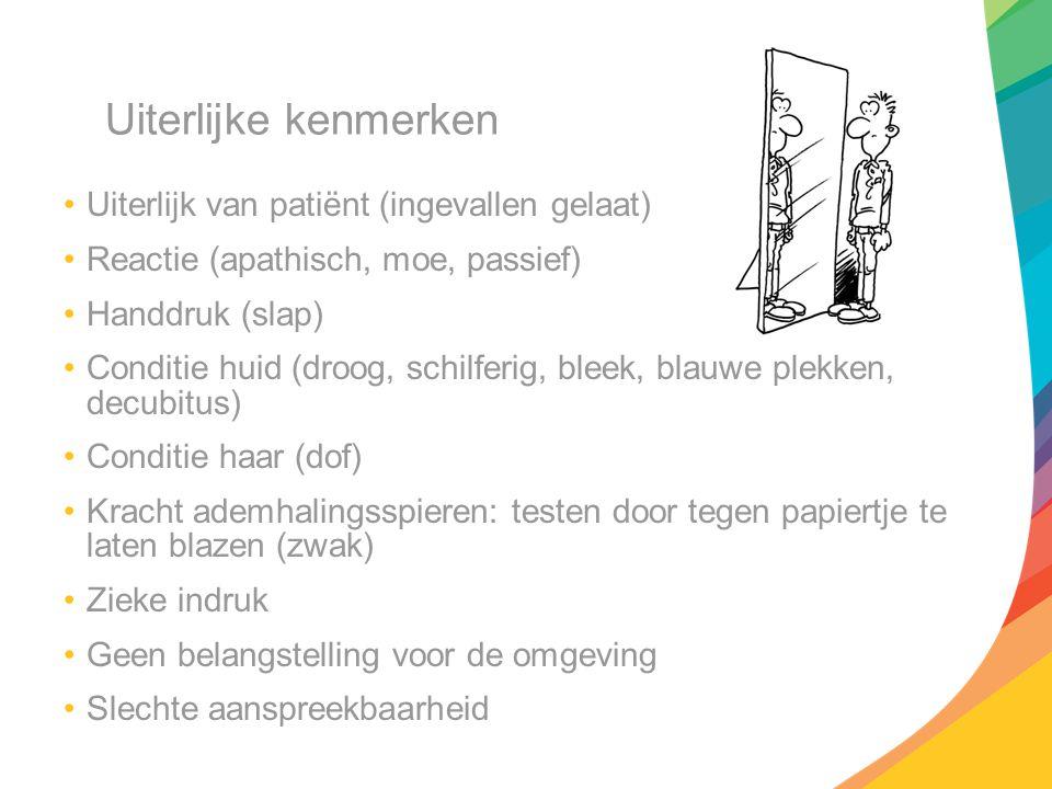 Uiterlijke kenmerken Uiterlijk van patiënt (ingevallen gelaat)