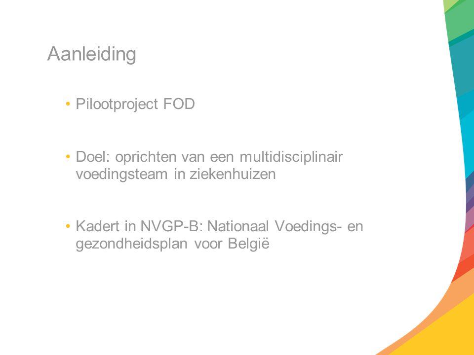 Aanleiding Pilootproject FOD