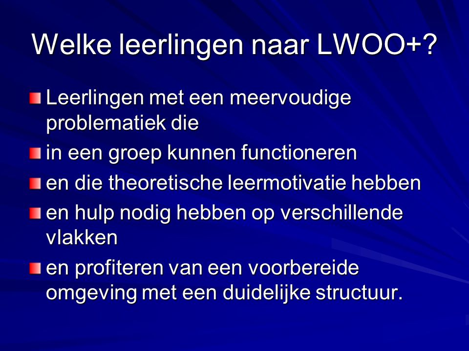 Welke leerlingen naar LWOO+