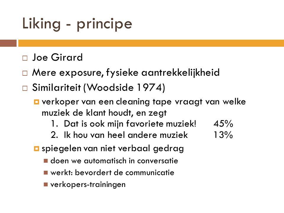 Liking - principe Joe Girard Mere exposure, fysieke aantrekkelijkheid