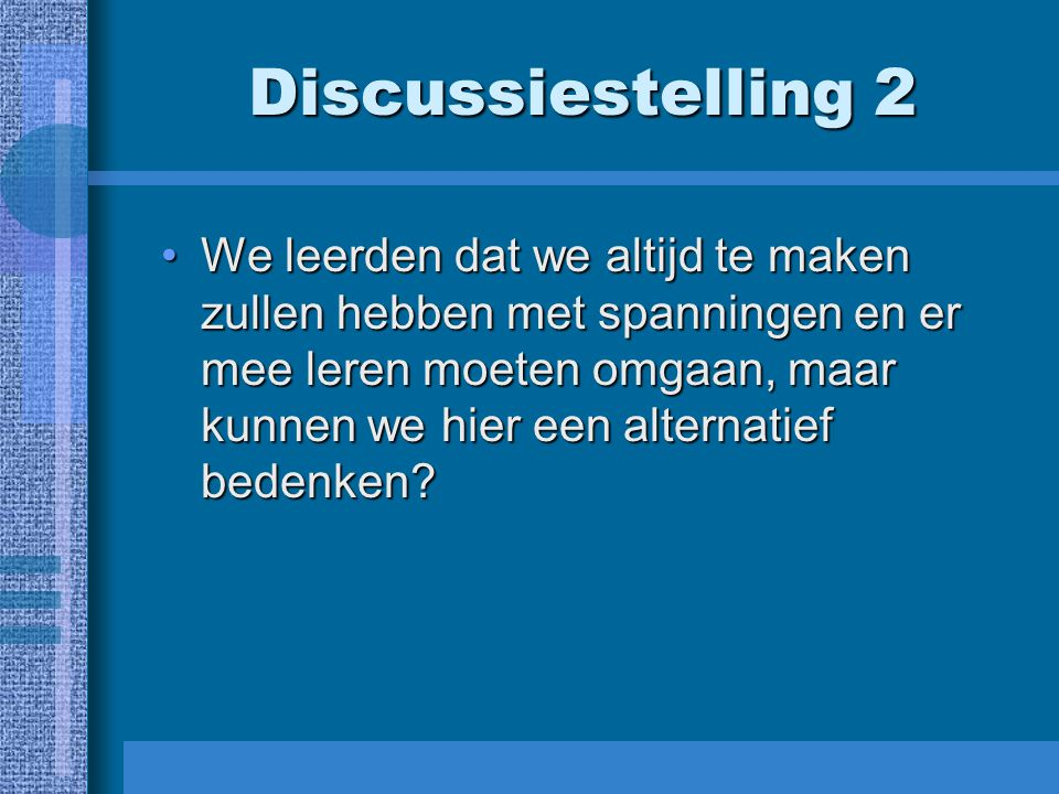 Discussiestelling 2
