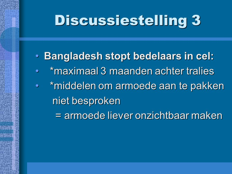 Discussiestelling 3 Bangladesh stopt bedelaars in cel: