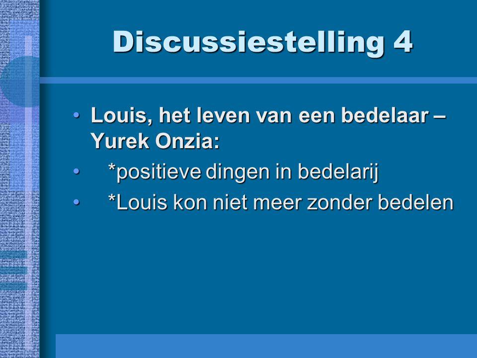 Discussiestelling 4 Louis, het leven van een bedelaar – Yurek Onzia: