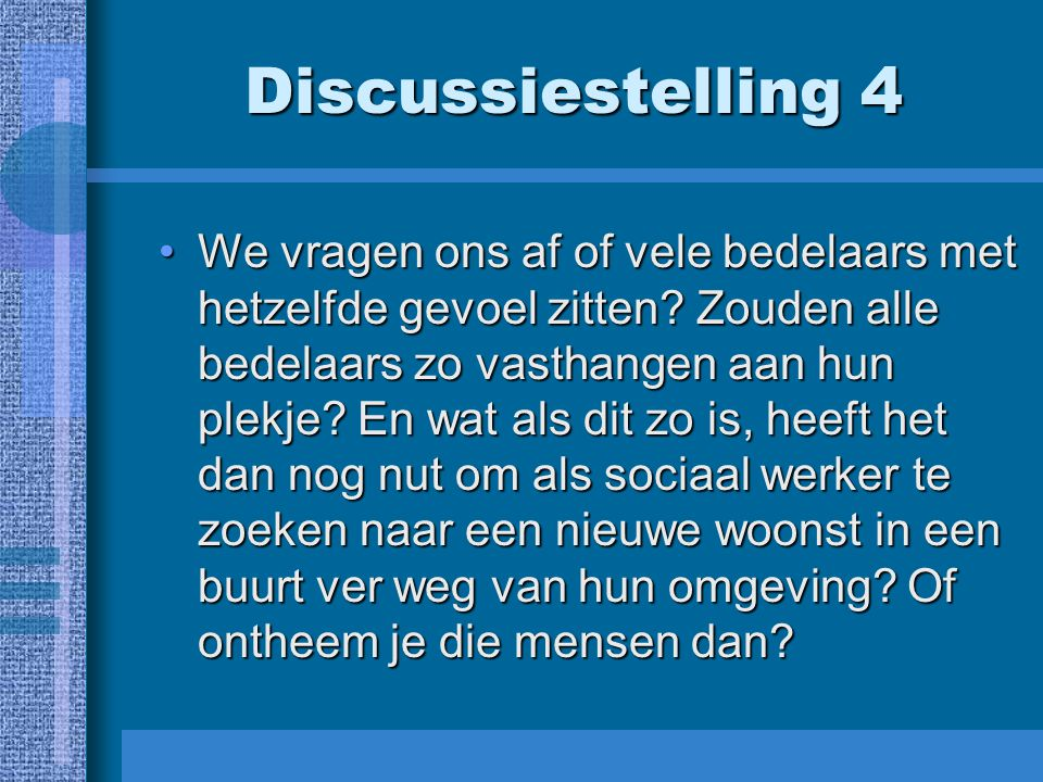 Discussiestelling 4