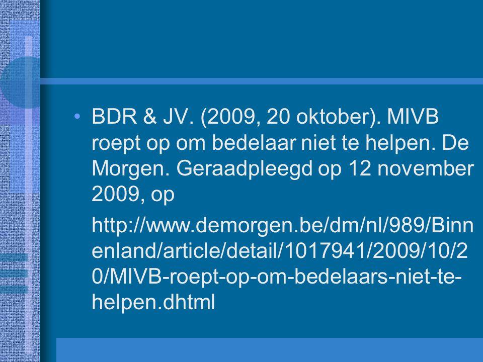 BDR & JV. (2009, 20 oktober). MIVB roept op om bedelaar niet te helpen
