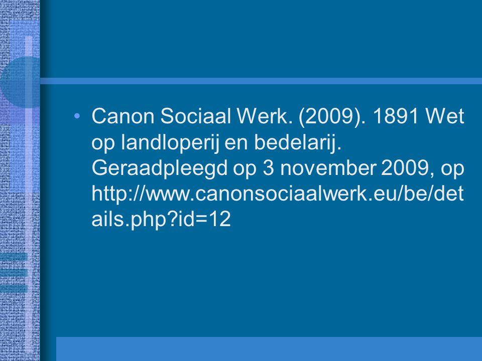 Canon Sociaal Werk. (2009). 1891 Wet op landloperij en bedelarij