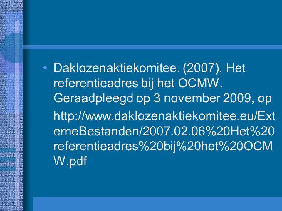 Daklozenaktiekomitee. (2007). Het referentieadres bij het OCMW