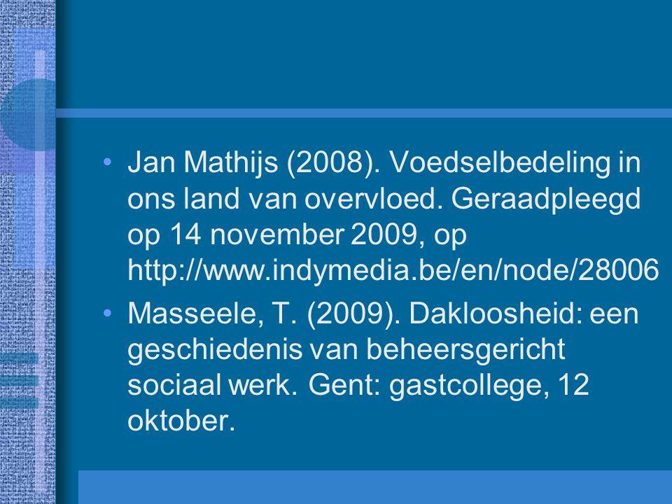 Jan Mathijs (2008). Voedselbedeling in ons land van overvloed