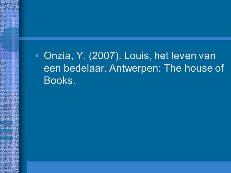 Onzia, Y. (2007). Louis, het leven van een bedelaar
