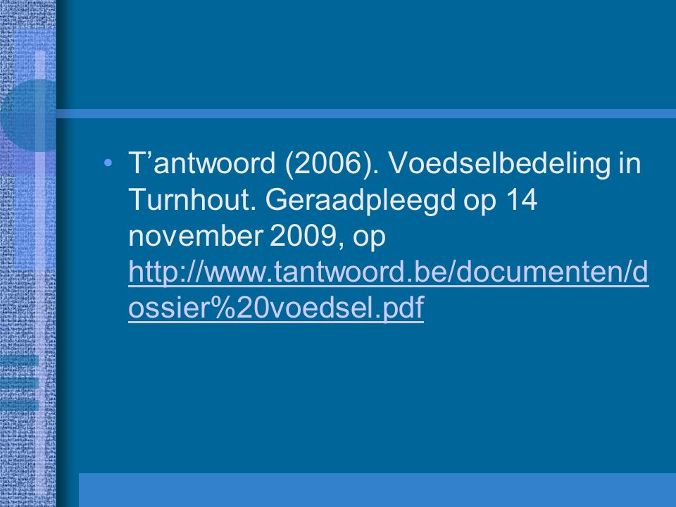 T'antwoord (2006). Voedselbedeling in Turnhout