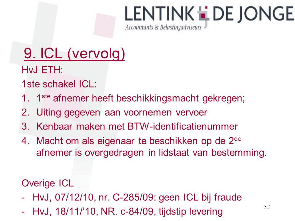 9. ICL (vervolg) HvJ ETH: 1ste schakel ICL: