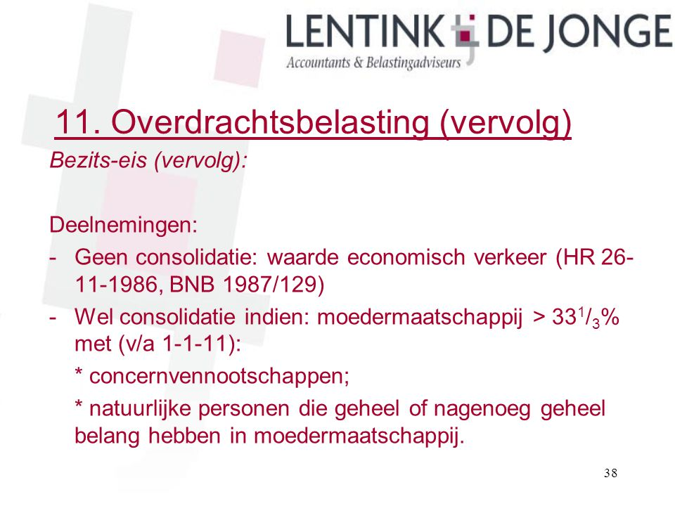 11. Overdrachtsbelasting (vervolg)
