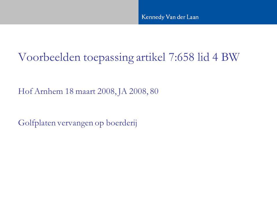 Voorbeelden toepassing artikel 7:658 lid 4 BW