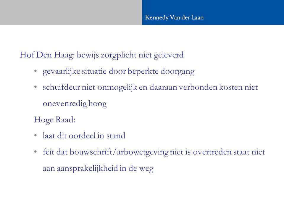 Hof Den Haag: bewijs zorgplicht niet geleverd
