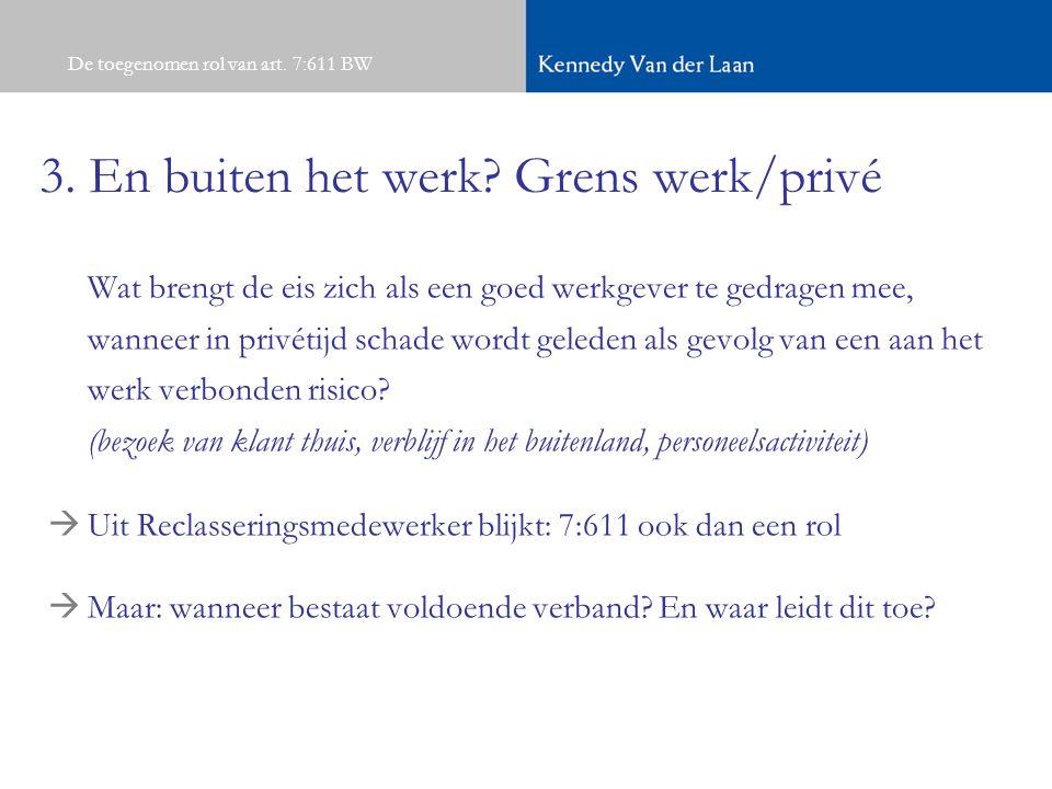 3. En buiten het werk Grens werk/privé
