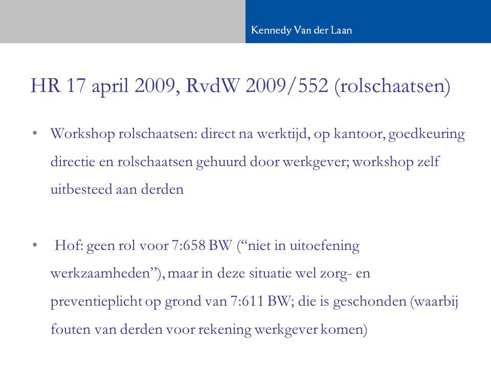 HR 17 april 2009, RvdW 2009/552 (rolschaatsen)