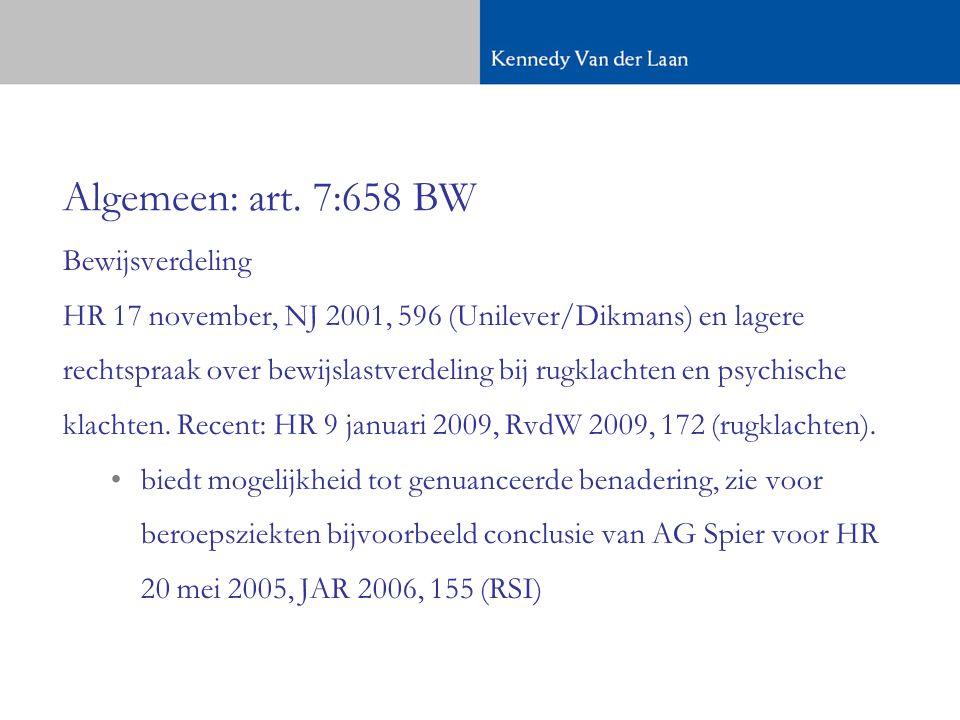 Algemeen: art. 7:658 BW Bewijsverdeling