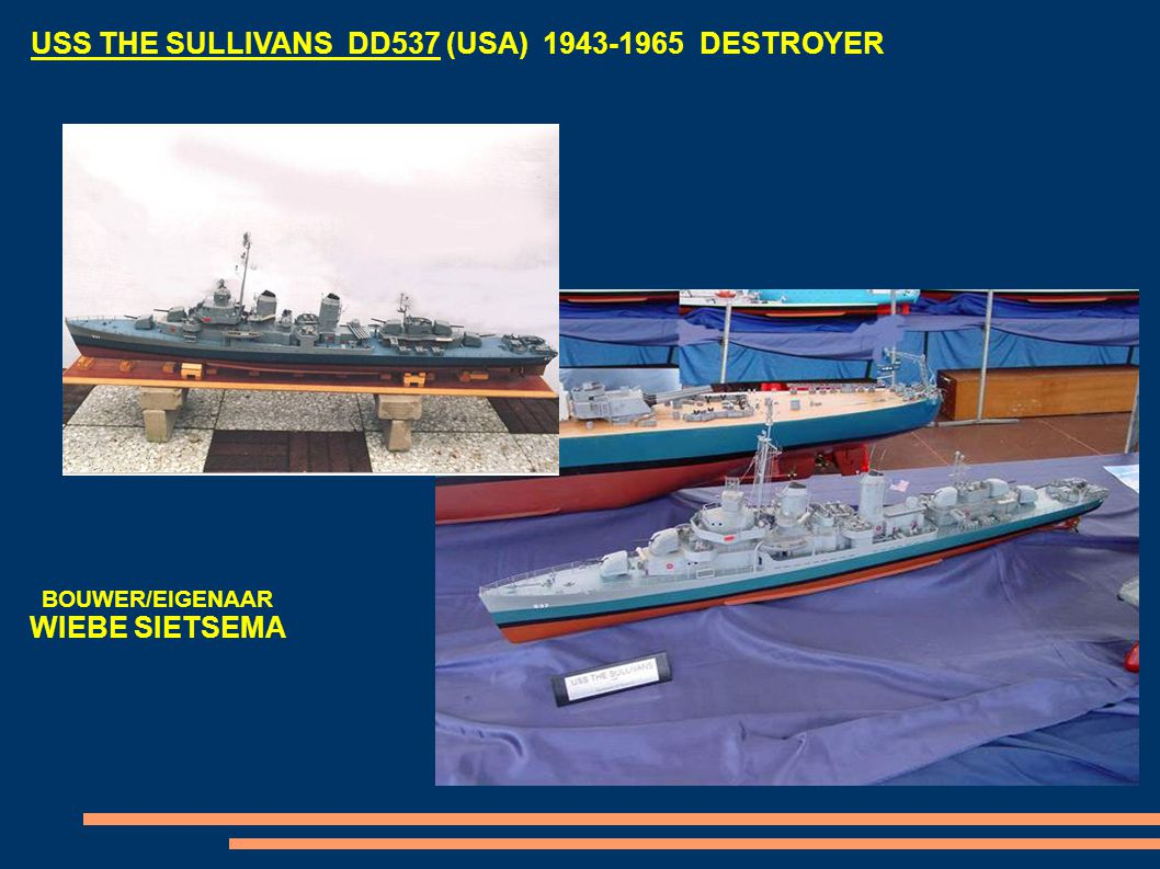 USS THE SULLIVANS DD537 (USA) 1943-1965 DESTROYER