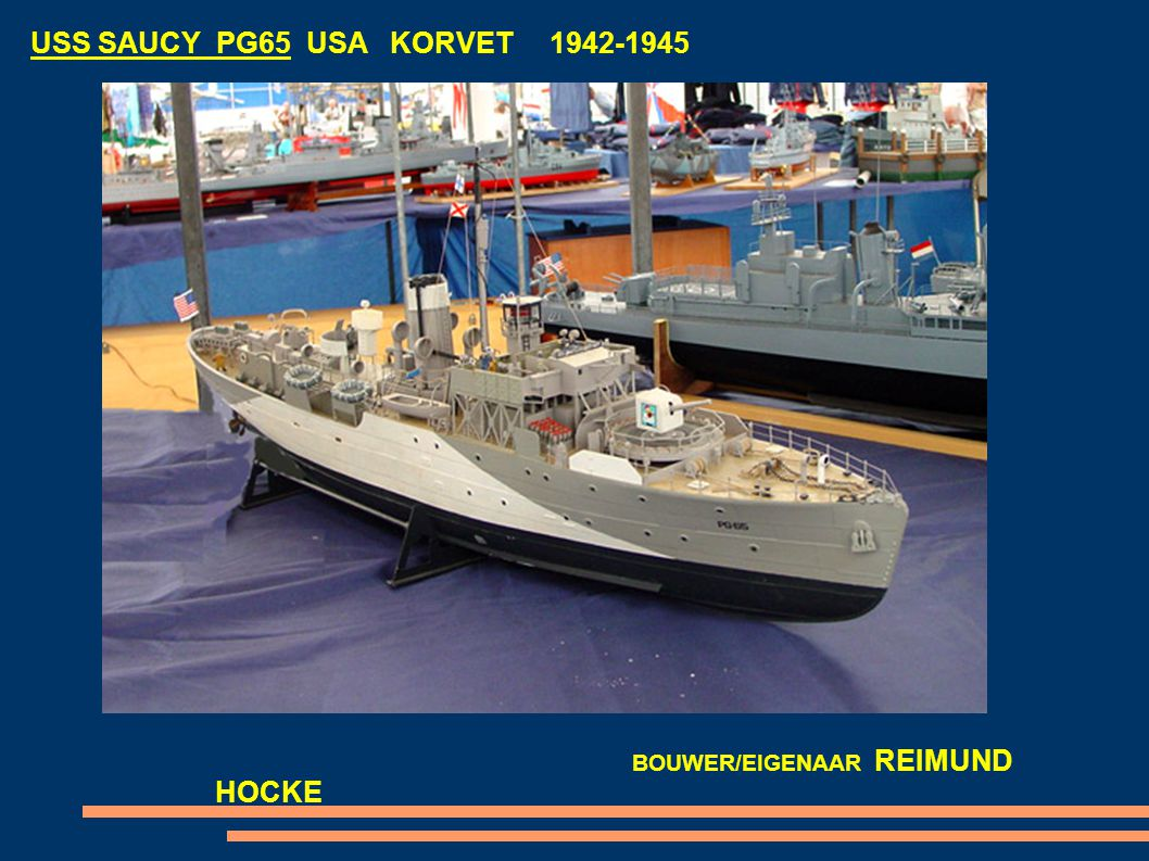 USS SAUCY PG65 USA KORVET 1942-1945