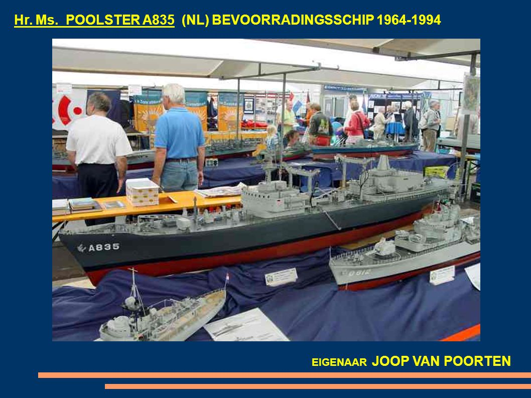Hr. Ms. POOLSTER A835 (NL) BEVOORRADINGSSCHIP 1964-1994