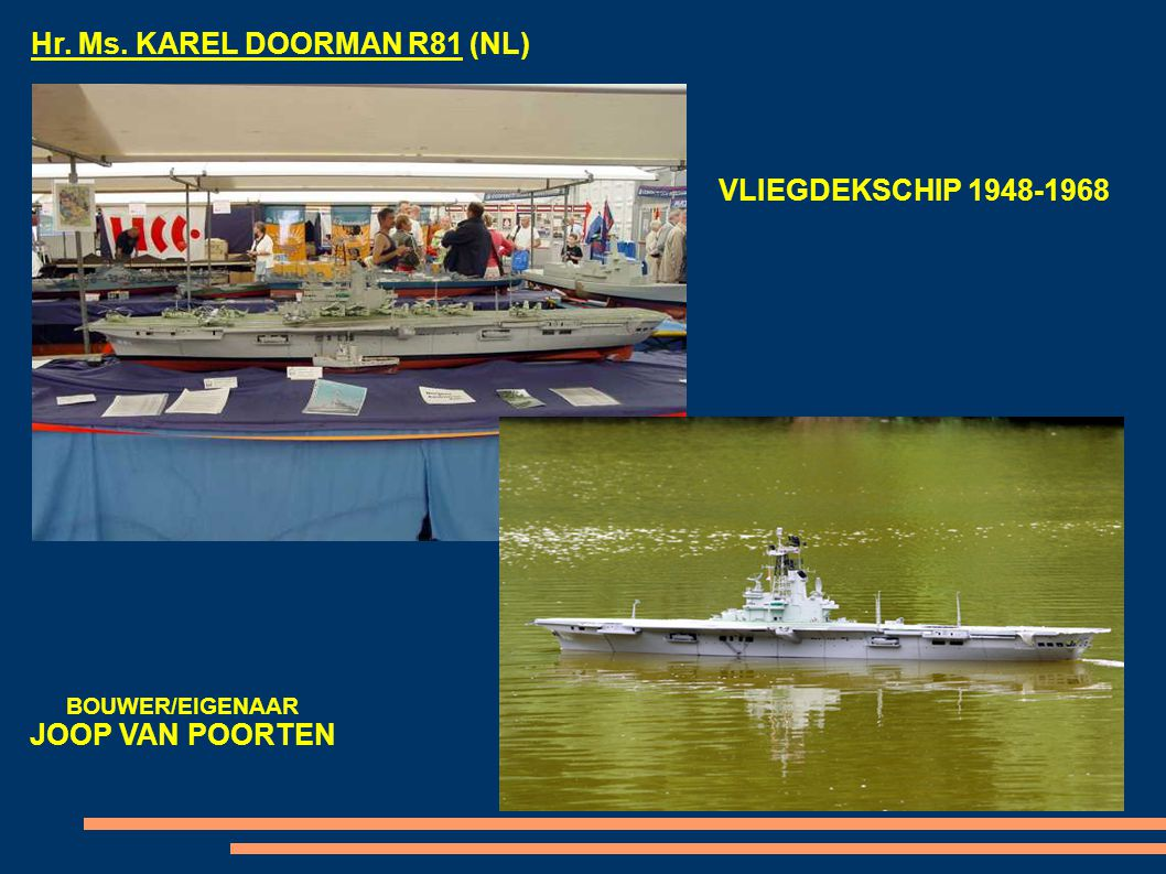 Hr. Ms. KAREL DOORMAN R81 (NL)