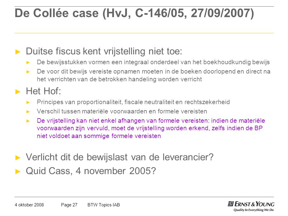 De Collée case (HvJ, C-146/05, 27/09/2007)