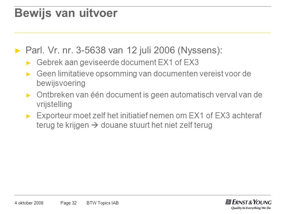 Bewijs van uitvoer Parl. Vr. nr. 3-5638 van 12 juli 2006 (Nyssens):