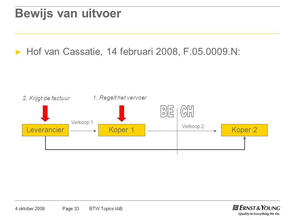 Bewijs van uitvoer Hof van Cassatie, 14 februari 2008, F.05.0009.N: BE