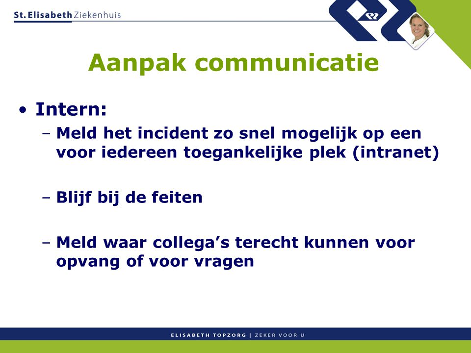 Aanpak communicatie Intern: