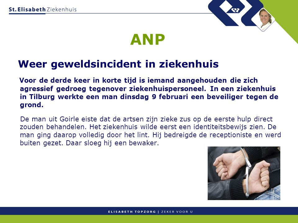 ANP Weer geweldsincident in ziekenhuis