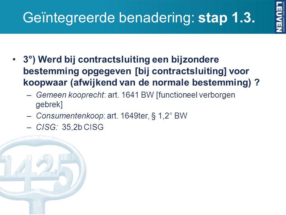 Geïntegreerde benadering: stap 1.3.