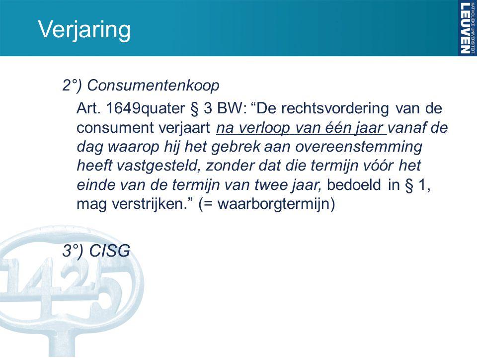 Verjaring 3°) CISG 2°) Consumentenkoop