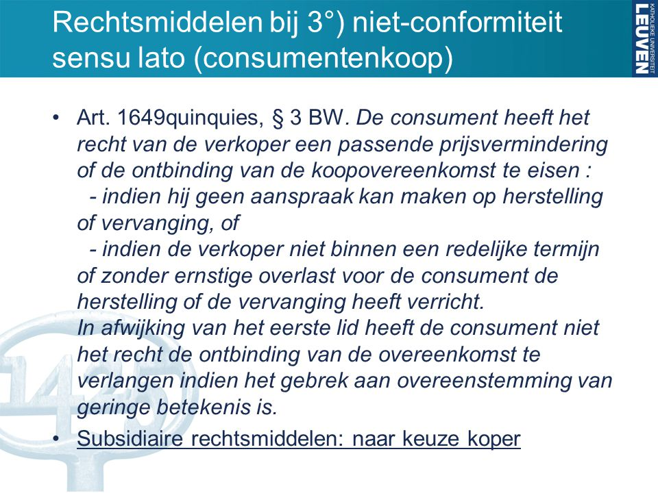 Rechtsmiddelen bij 3°) niet-conformiteit sensu lato (consumentenkoop)