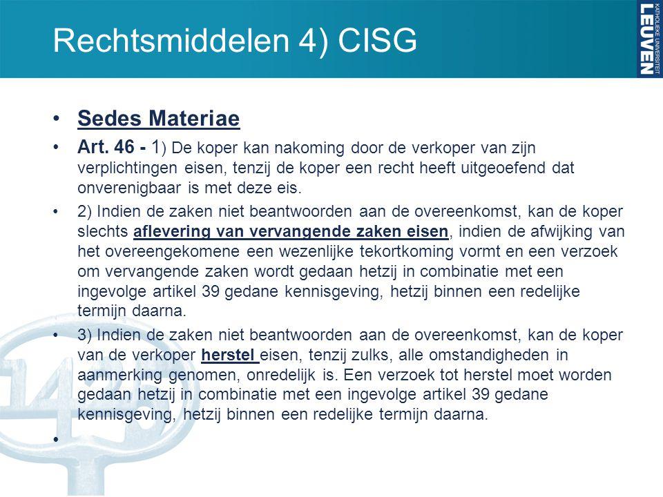 Rechtsmiddelen 4) CISG Sedes Materiae