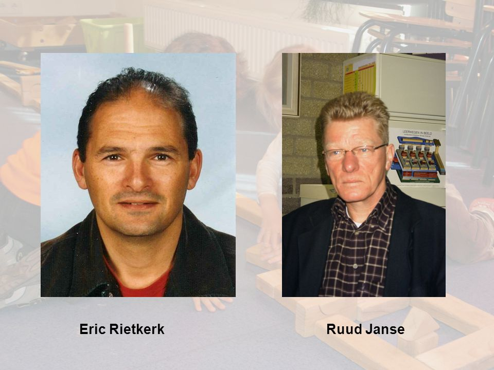 Eric Rietkerk Ruud Janse