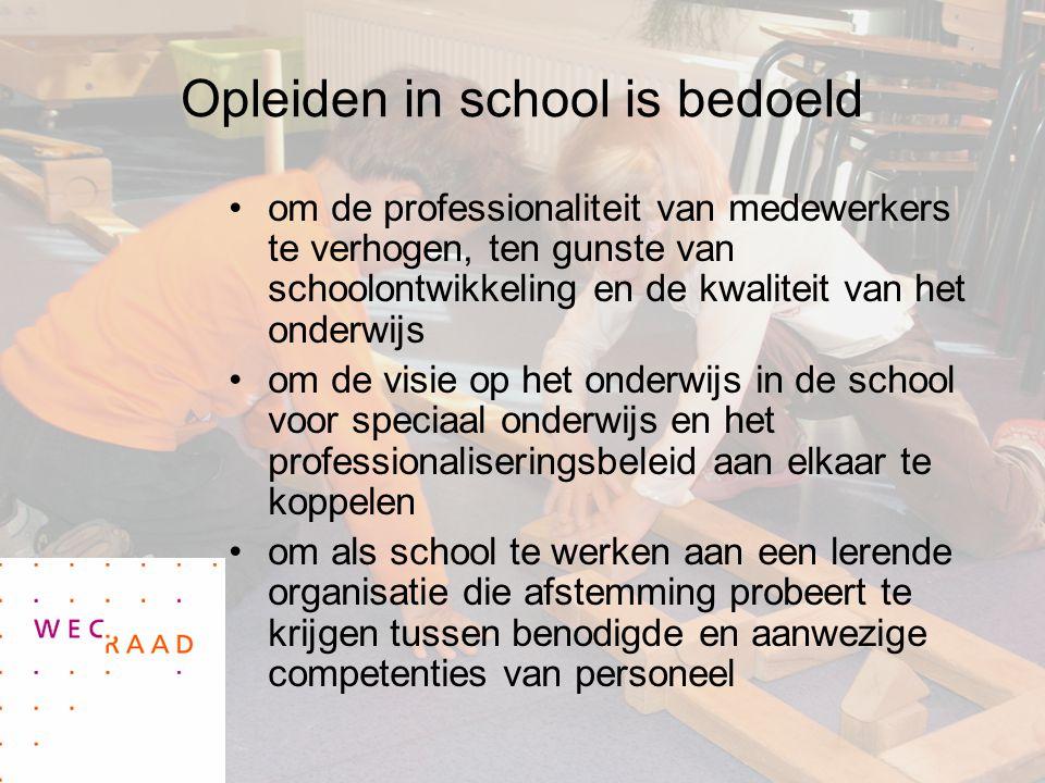 Opleiden in school is bedoeld