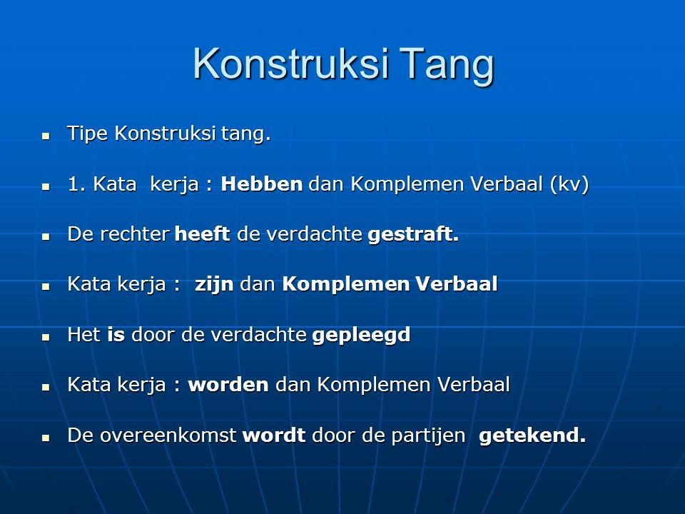 Konstruksi Tang Tipe Konstruksi tang.