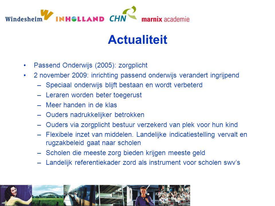 Actualiteit Passend Onderwijs (2005): zorgplicht