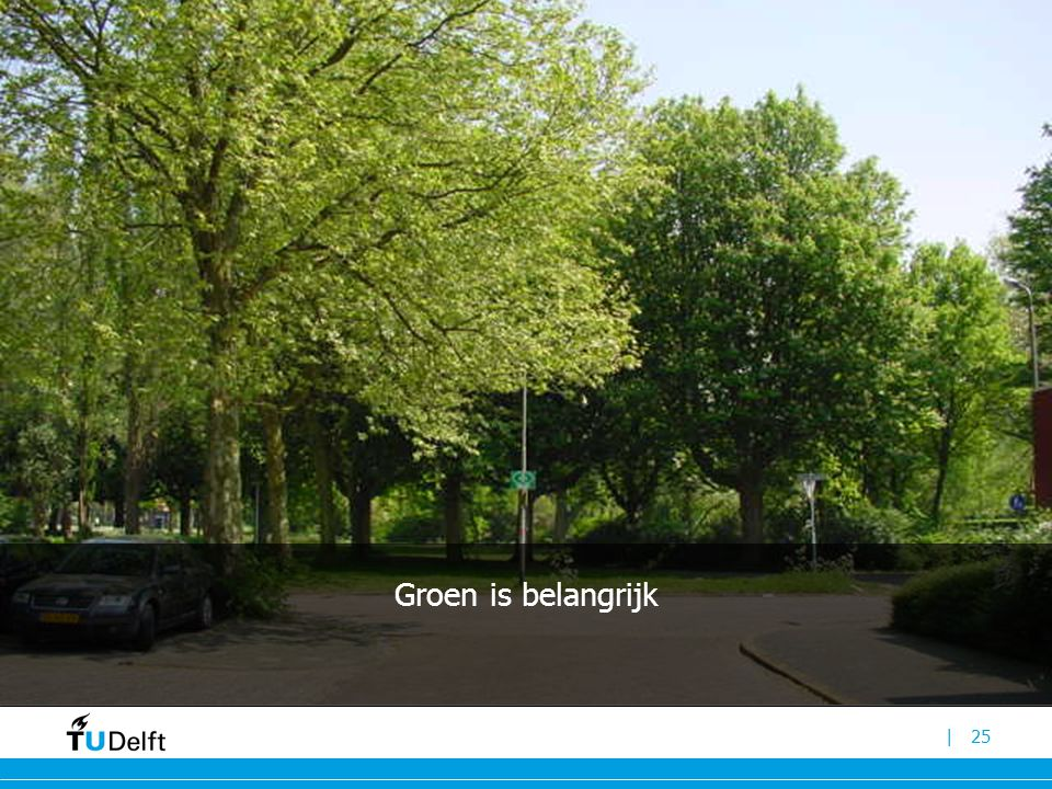 Groen is belangrijk