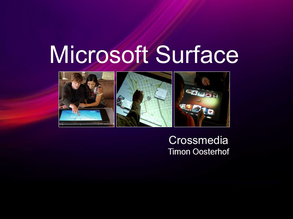 Microsoft Surface Crossmedia Timon Oosterhof