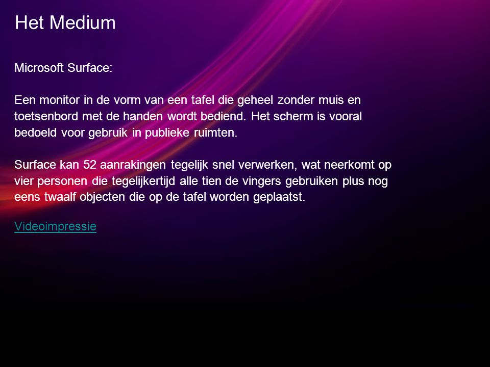 Het Medium Microsoft Surface: